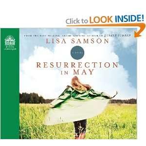 Resurrection in May (9781609811686): Lisa Samson, Pam Ward: Books