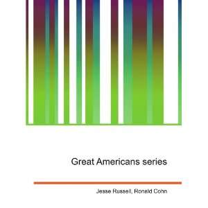 Great Americans series Ronald Cohn Jesse Russell Books