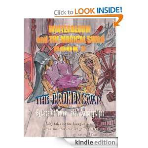 Winterbloom and the Magical Swan  Book 2 The Broken Swan Laqaixit