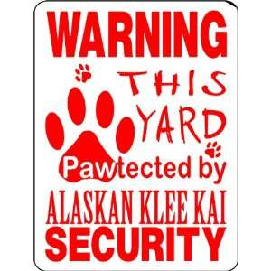 ALASKAN KLEE KAI ALUMINUM GUARD DOG SIGN PP34 Everything