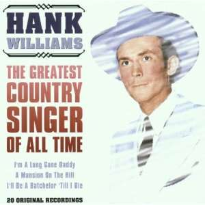 Greatest Country Singer Hank Williams Music