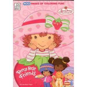 Berry Best Friends (Strawberry Shortcake Big Book of Coloring