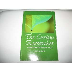 The Curius Researcher a Guide to Writing Research Papers Custom
