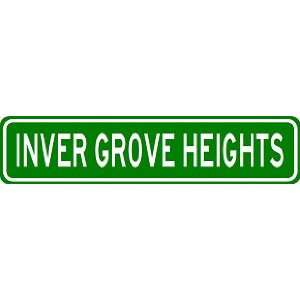INVER GROVE HEIGHTS City Limit Sign   High Quality