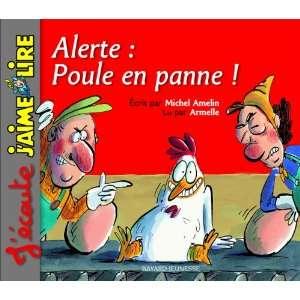 Alerte poule en panne. CD (9782747023443): Michel Amelin