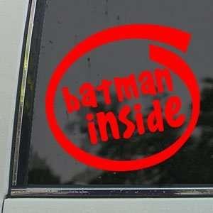 BATMAN INSIDE Red Decal Robin Car Truck Window Red Sticker