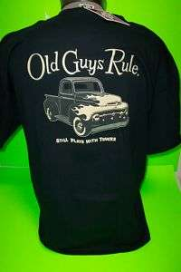OLD GUYS RULE    STILL PLAY WITH TRUCKS    TEE SHIRTS