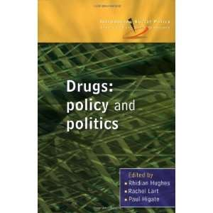 Drugs Policy and Politics (Introducing Social Policy) 1st