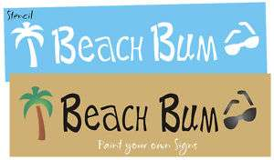 Stencil Beach Bum Sun Glasses Surf Palm Tree Signs
