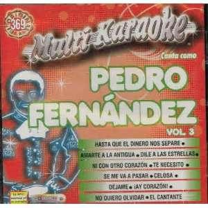 Vol. 3 Exitos Multi Karaoke Pedro Fernandez Music