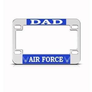 Air Force Dad Military Metal Bike Motorcycle license plate
