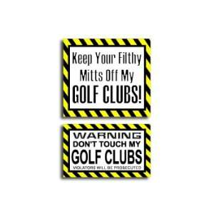 Hands Mitts Off GOLF CLUBS   Funny Decal Sticker Set