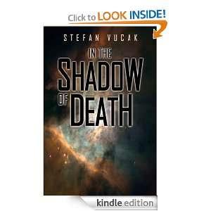 In The Shadow Of Death   Shadow Gods Saga Book One Stefan Vucak