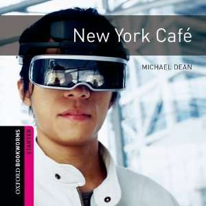 New York Cafe: 250 Headwords (Oxford Bookworms ELT