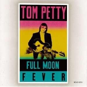 Full Moon Fever Tom Petty  Musik