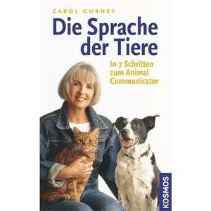 Animal Communicator  Carol Gurney, Irene Paetzold Bücher