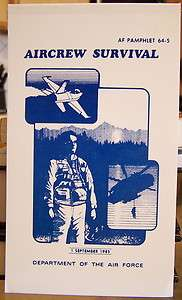 AIR FORCE AIRCREW SURVIVAL MANUAL MILITARY TRAINING MARINES ARMY
