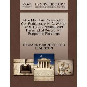 Blue Mountain Construction Co., Petitioner, v. H. C. Werner