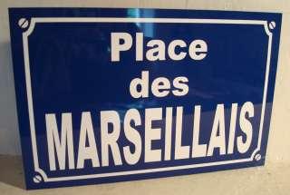 Plaque de Rue Place des MARSEILLAIS alu 29 x 19 cm