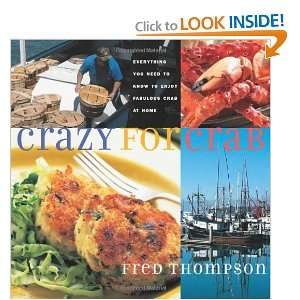 Fabulous Crab at Home (Non) (9781558322660): Fred Thompson: Books