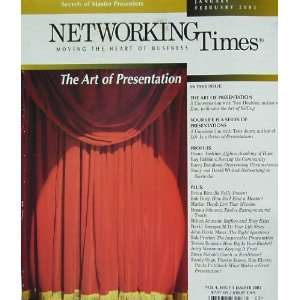 (The Art of Presentation, Vol. 4, Issue 1) John David Mann Books