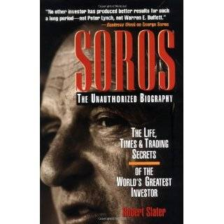 George Soros: An Illustrated Biography of the Worlds Most