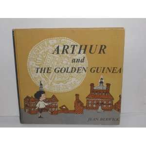 Arthur and the Golden Guinea: Jean Berwick: Books