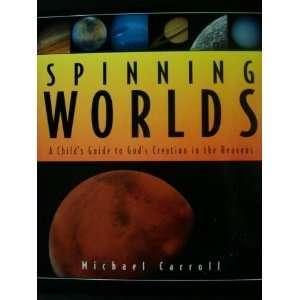 Gods Creation in the Heavens (9781564765710): Michael Carroll: Books
