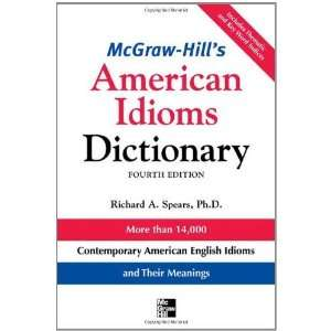 McGraw Hills Dictionary of American Idioms Dictionary (McGraw Hill