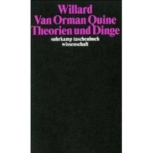 Theorien und Dinge. (9783518285602) Willard Van Orman Quine Books