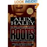 Roots: The Saga of an American Family by Alex Haley (May 22, 2007)
