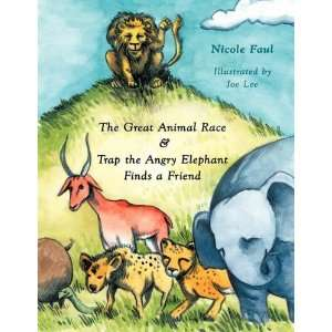 The Great Animal Race & Trap the Angry Elephant Finds a