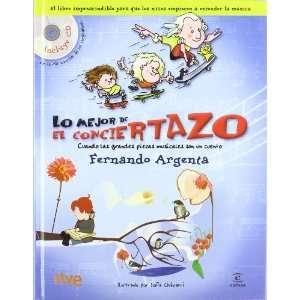 LO MEJOR DEL CONCIERTAZO (9788467029888) Fernando Argenta Books