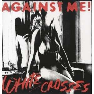 White Crosses (Vinyl w/ Card) Against Me Music