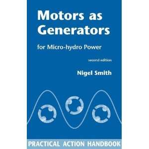 Motors as Generators for Micro Hydro Power [Paperback