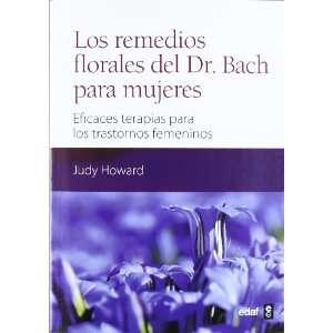 REMEDIOS FLORALES DEL DR BACH PARA MUJERES,LOS