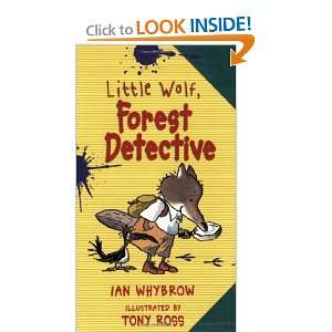 com Little Wolf, Forest Detective (9781575058290) Ian Whybrow, Tony