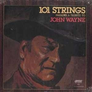 A Tribute to John Wayne, American John Wayne Music