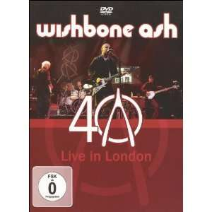 com Wishbone Ash 40th Anniversary Concert Live in London Wishbone