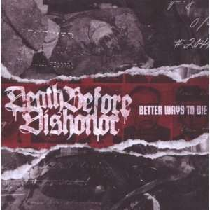 Better Ways to Die [Vinyl]: Death Before Dishonor: Music