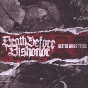 Better Ways to Die [Vinyl]: Death Before Dishonor: Music