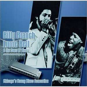 Chicagos Young Blues Generation: Billy Branch, Lurrie