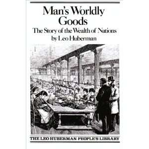 Mans Worldly Goods The Story of the Wealth of Nations