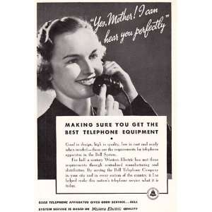 Bell Telephone Yes Mother I can hear you perfectly. Bell Telephone