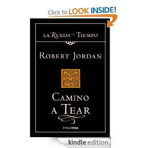 Camino a Tear (La Rueda Del Tiempo / the Wheel of Time) (Spanish