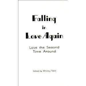Falling in Love Again: Love the Second Time Around