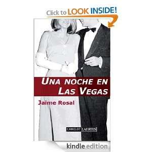 Una noche en las Vegas (Spanish Edition): Jaime Rosal: