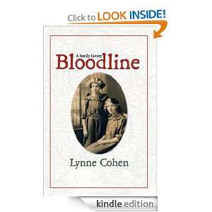 Bloodline: A Family History: Lynne Cohen:  Kindle Store