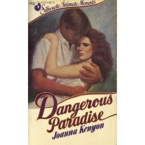 Dangerous Paradise (Silhouette Intimate Moments, 32) [Paperback]