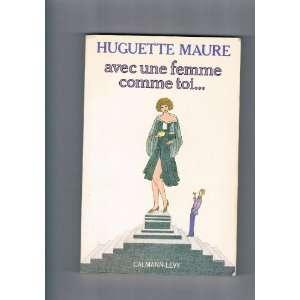 Avec une femme comme toi (French Edition) (9782702103111